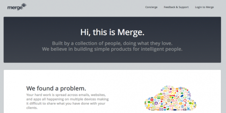 Screenshot of merge homepage. Merge was designed to leverage your existing data that is spread across multiple softwares, being managed by multiple people, and easily share that data in one simple format — a timeline.
